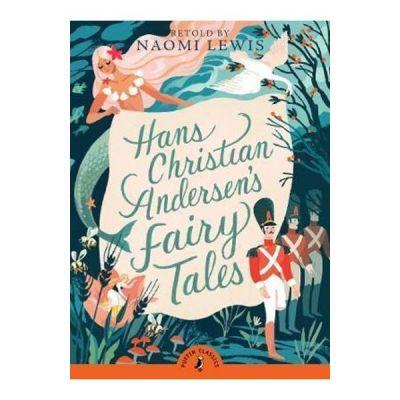Hans Andersen's Fairy Tales - Hans Christian Andersen