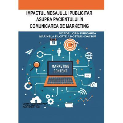 Impactul mesajului publicitar asupra pacientului in comunicarea de marketing - Victor Lorin Purcarea