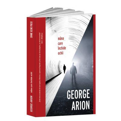 Mana care inchide ochii - George Arion