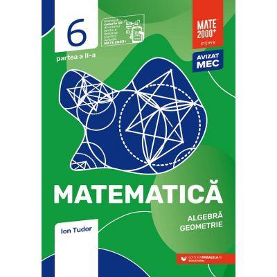 Matematica. Algebra, geometrie. Caiet de lucru. Clasa a VI-a. Initiere. Partea a II-a - Ion Tudor