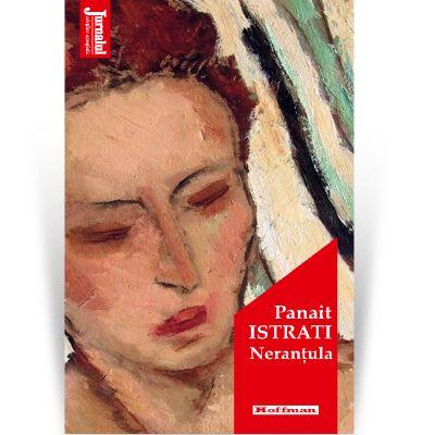 Nerantula. Editia 2020 - Panait Istrati