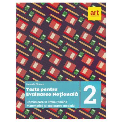 Teste pentru evaluarea nationala la finalul clasei a II-a. Comunicare in LIMBA ROMANA. Matematica si explorarea mediului - Manuela Dinescu