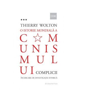 O istorie mondiala a comunismului, volumul 3 - Thierry Wolton