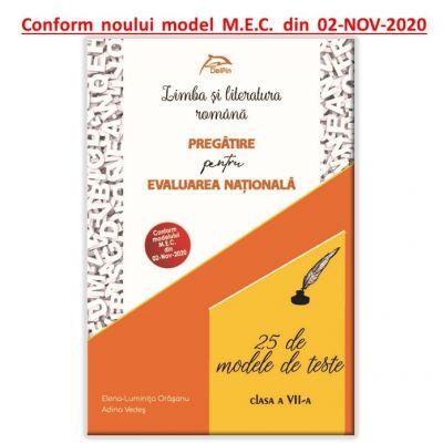 Limba si literatura romana - 25 de modele de teste - Pregatire pentru Evaluarea Nationala - CONFORM model MEC 02 NOV 2020 - clasa a VII-a