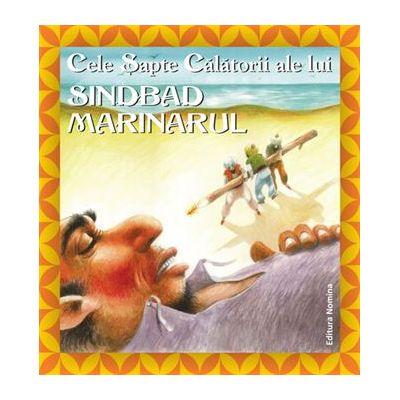 Cele 7 calatorii ale lui Sindbad Marinarul. Editie cartonata