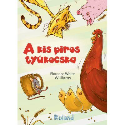 A kis piros tyukocska / Gainusa rosie - Florence White Williams