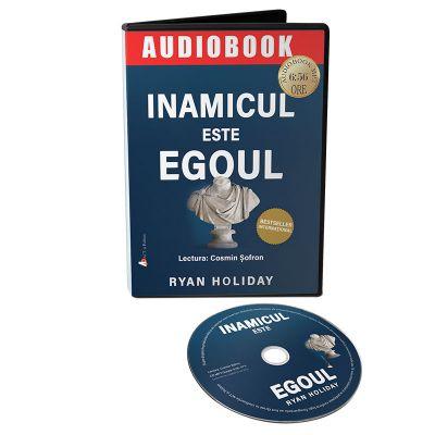 Audiobook. Inamicul este egoul - Ryan Holiday