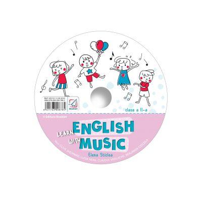 CD pentru Learn English with music – caiet de lucru pentru clasa a II-a - Elena Sticlea