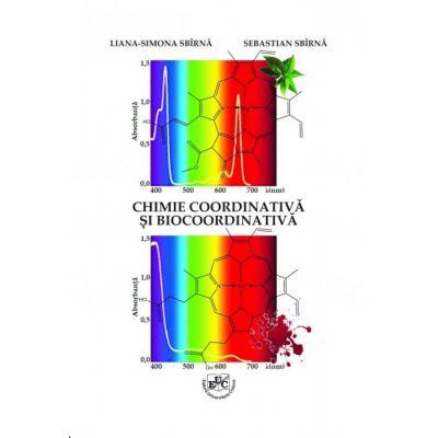 Chimie coordinativa si biocoordinativa - Sebastian Sbirna, Liana-Simona Sbirna