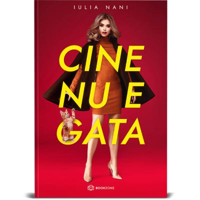 Cine nu e gata - Iulia Nani