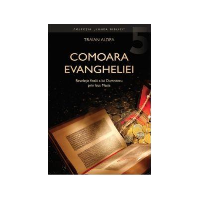 Comoara Evangheliei - Traian Aldea