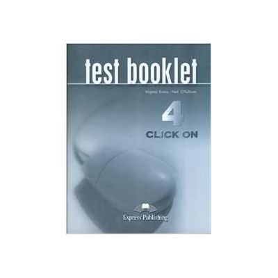 Curs limba engleza Click On 4 Teste - Virginia Evans, Neil O'Sullivan