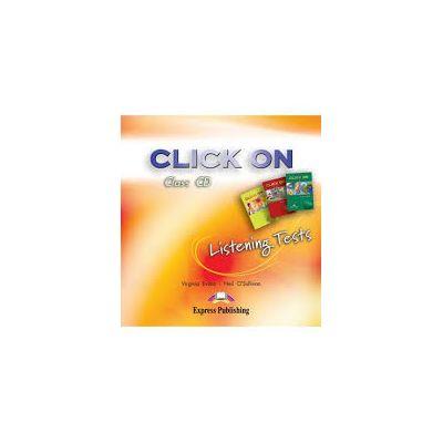 Curs limba engleza Click On Listening Tests CD audio pentru Starter, 1, 2 - Virginia Evans, Neil O'Sullivan