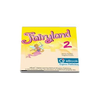 Curs limba engleza Fairyland 2 ie-Book - Jenny Dooley, Virginia Evans