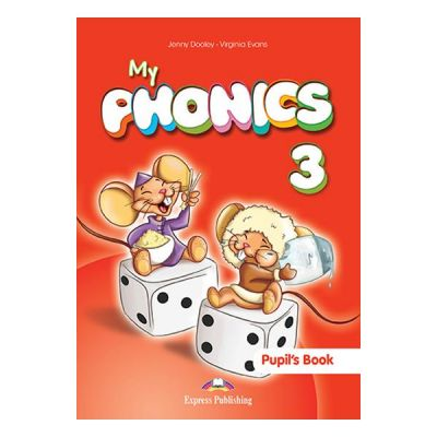 Curs limba engleza My Phonics 3 Manualul elevului cu cross-platform app. - Jenny Dooley