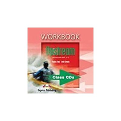Curs limba engleza Upstream Advanced Audio CD la caietul elevului - Virginia Evans