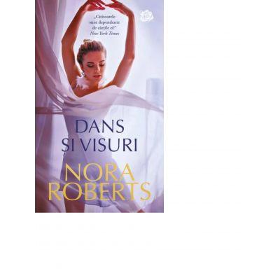 Dans si visuri - Nora Roberts