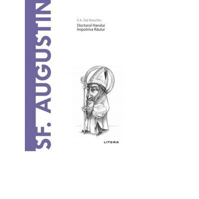 Descopera Filosofia. Sf. Augustin - E. A. Dal Maschio