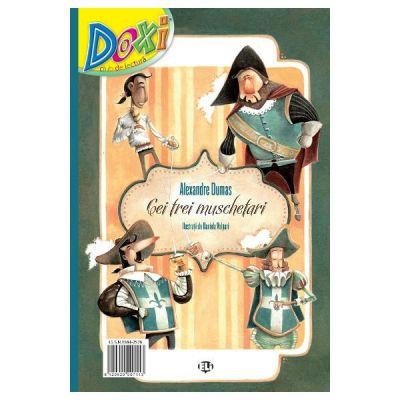 Doxi. Cei trei muschetari - Alexandre Dumas