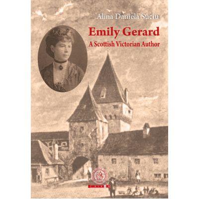 Emily Gerard. A Scottish Victorian Author - Alina Daniela Suciu