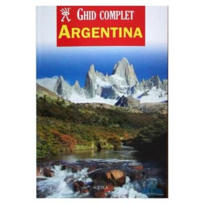 Ghid complet. Argentina