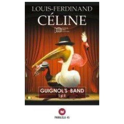 Guinol's Band - Louis-Ferdinand Celine