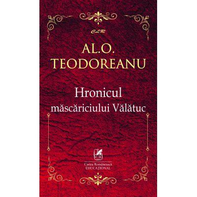Hronicul mascariciului Valatuc – Al. O. Teodoreanu