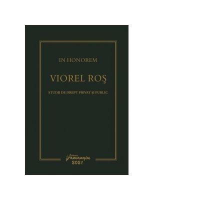 In Honorem Viorel Ros - Ciprian Raul Romitan, Paul-George Buta