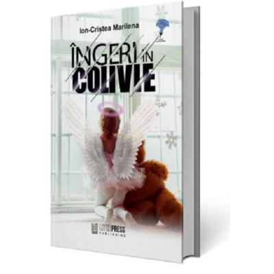Ingeri in colivie - Ion-Cristea Marilena