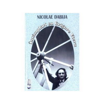 Intamplari cu Grigore Vieru - Nicolae Dabija