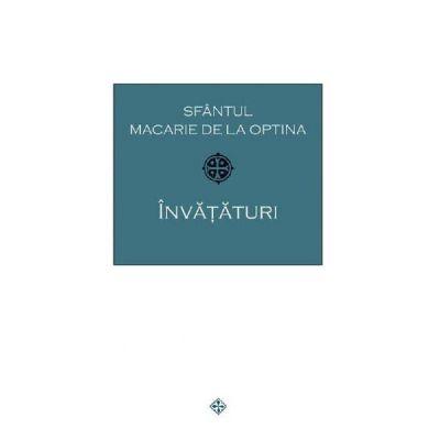 Invataturi - Sfantul Macarie de la Optina