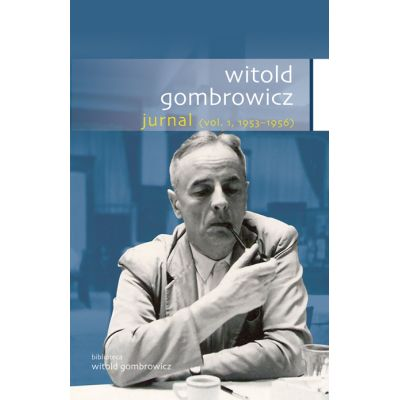 Jurnal, volumul I - Witold Gombrowicz