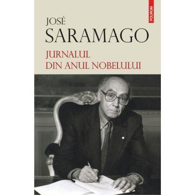 Jurnalul din anul Nobelului - Jose Saramago