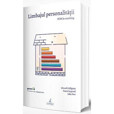 Limbajul personalitatii - Gerard Collignon, Pascal Legrand, John Parr