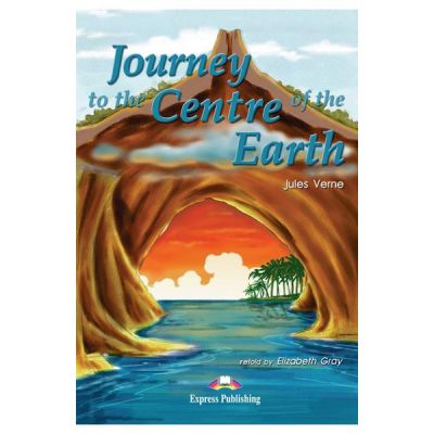 Literatura adaptata pentru copii Journey to the Centre of the Earth Set cu Multi-ROM si caiet de activitati - Elizabeth Gray