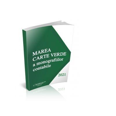 Marea carte verde a monografiilor contabile 2021 - Otilia Roman, Olga Crevelescu, Gabi Popescu
