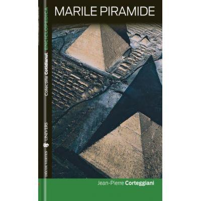 Marile Piramide - Jean-Pierre Corteggiani
