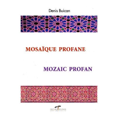 Mozaic profan - Denis Buican