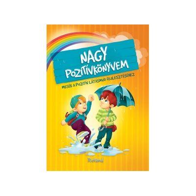 Nagy pozitívkönyvem / Marea carte a gandurilor pozitive