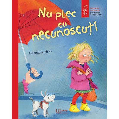 Nu plec cu necunoscuti - Dagmar Geisler