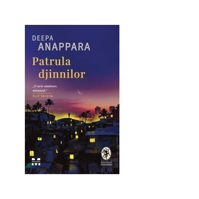 Patrula djinnilor - Deepa Anappara