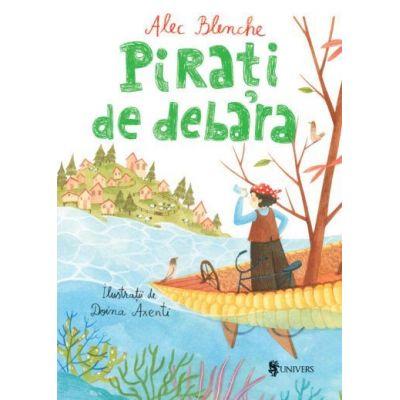 Pirati de debara - Alec Blenche