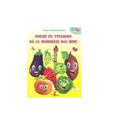 Poezii cu vitamine sa le memorezi mai bine - Silvia Ursache