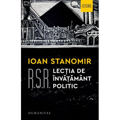R. S. R. Lectia de invatamant politic - Ioan Stanomir