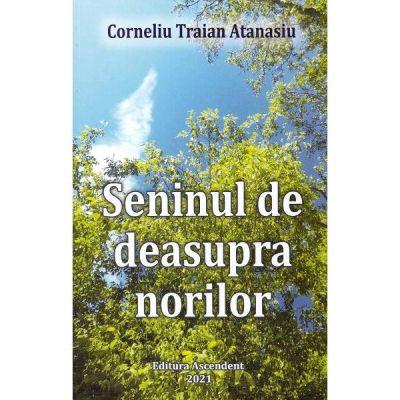 Seninul de deasupra norilor - Corneliu Traian Atanasiu