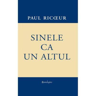 Sinele ca un altul - Paul Ricoeur
