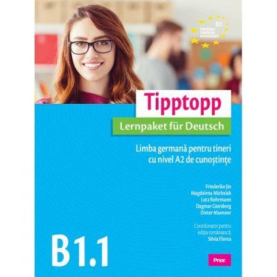 Tipptopp B1. 1 Limba germana pentru tineri cu nivel A2 de cunostinte - Friederike Jin, Magdalena Michalak, Lutz Rohrmann, Dagmar Giersberg, Dieter Maenner, Silvia Florea
