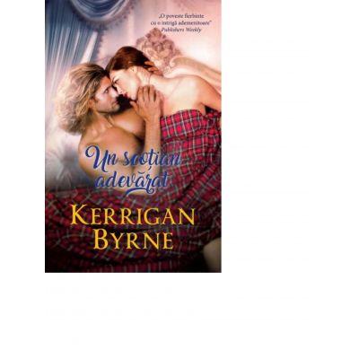 Un scotian adevarat - Kerrigan Byrne