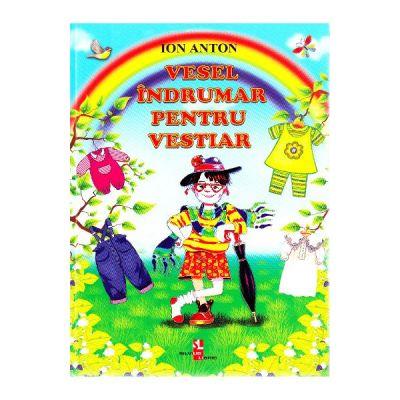 Vesel indrumar pentru vestiar - Ion Anton