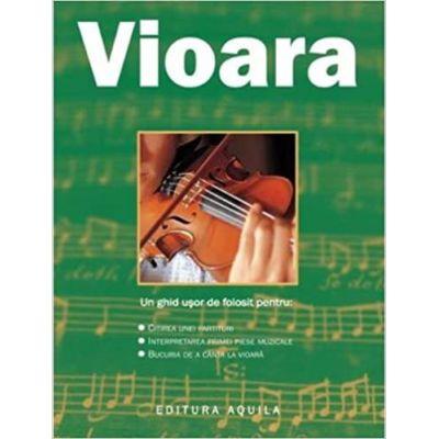 Vioara - ghid practic